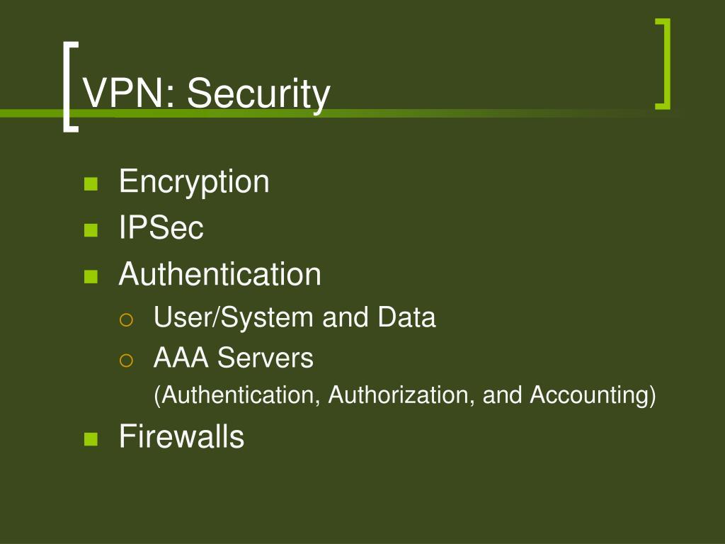 VPN: Security