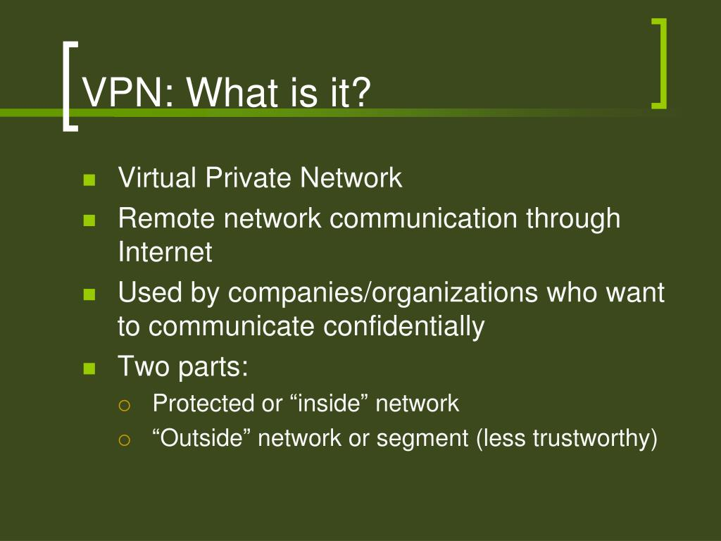 VPN: What is it?