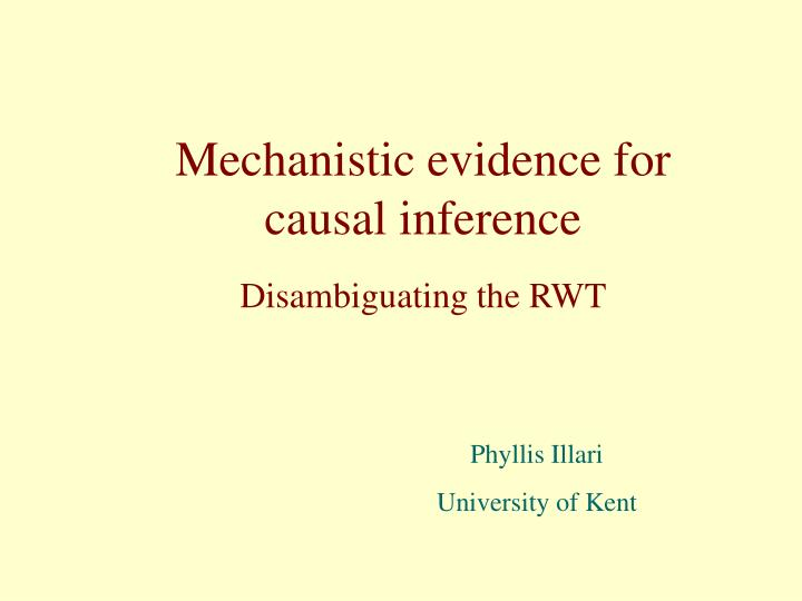 mechanistic evidence for causal inference n.