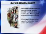 current objective in swa