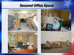 secured office space