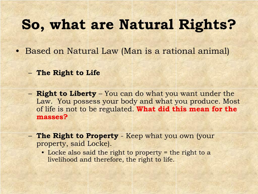 So, what are Natural Rights?