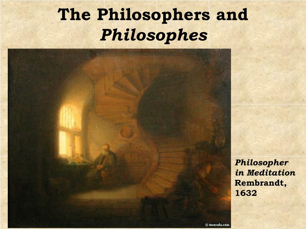 The Philosophers and