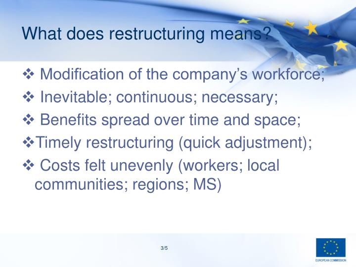 What does restructuring means