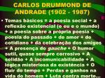 carlos drummond de andrade 1902 1987