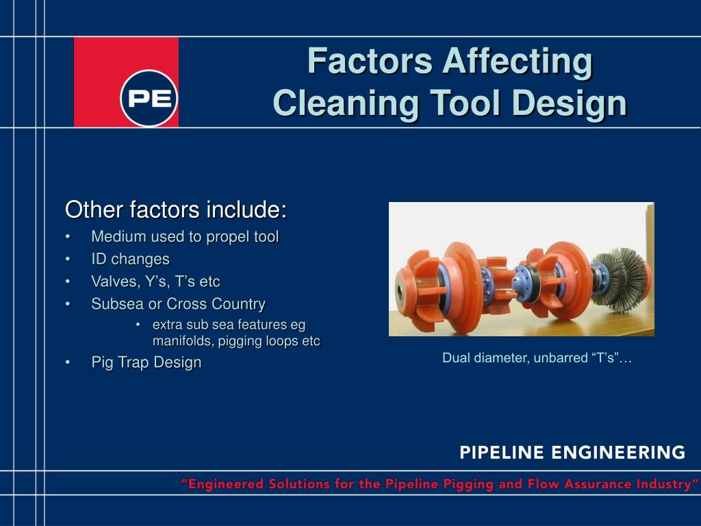 Factors Affecting Cleaning Tool Design