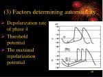 3 factors determining automaticity