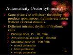 automaticity autorhythmicity