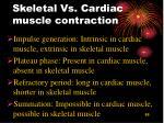 skeletal vs cardiac muscle contraction