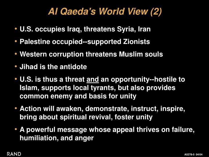Al Qaeda's World View
