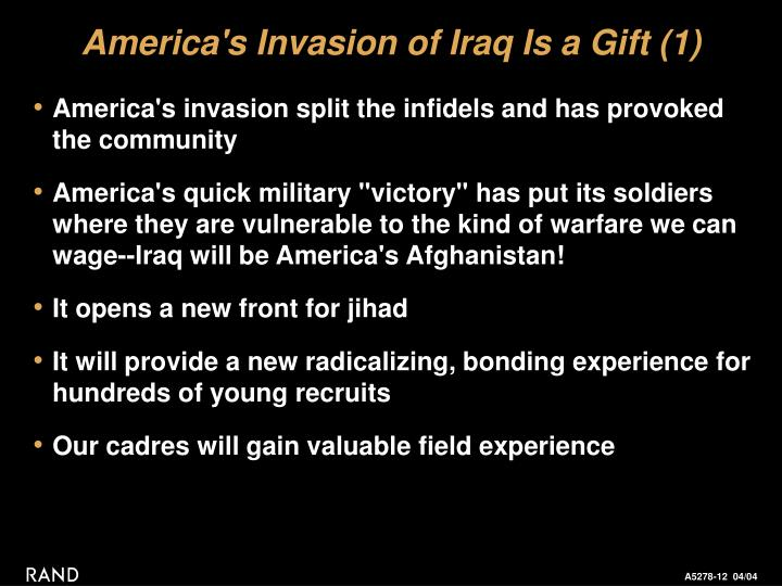 America's Invasion of Iraq Is a Gift (1)
