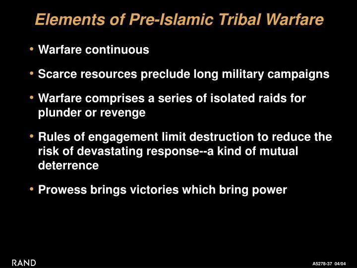 Elements of Pre-Islamic Tribal Warfare