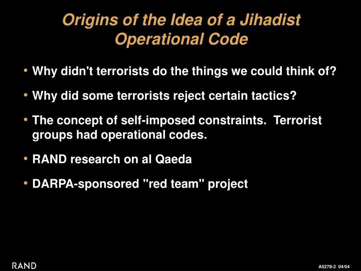 Origins of the idea of a jihadist operational code
