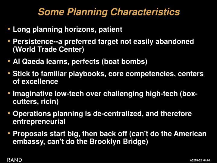 Some Planning Characteristics