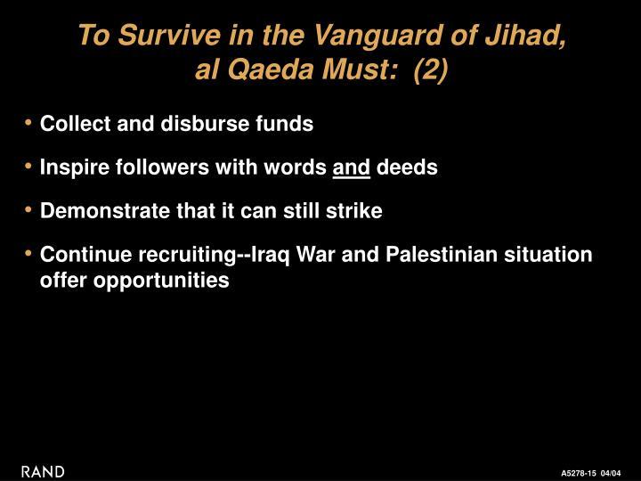 To Survive in the Vanguard of Jihad,