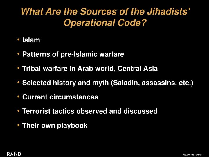 What Are the Sources of the Jihadists' Operational Code?