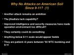 why no attacks on american soil since 9 11 1