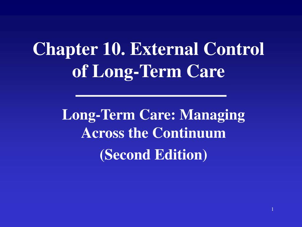chapter 10 external control of long term care l.