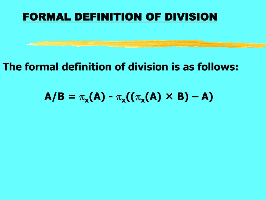 FORMAL DEFINITION OF DIVISION