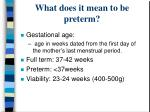 what does it mean to be preterm
