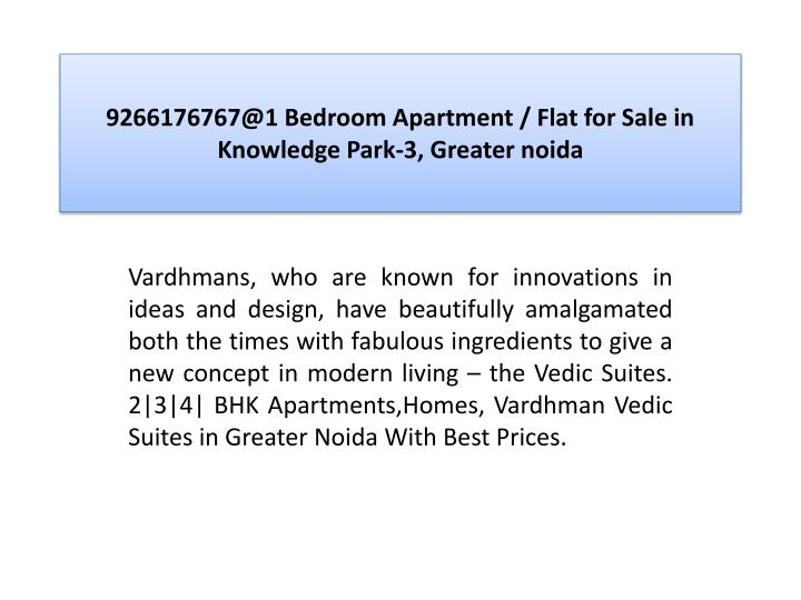 9266176767@1 bedroom apartment flat for sale in knowledge park 3 greater noida2