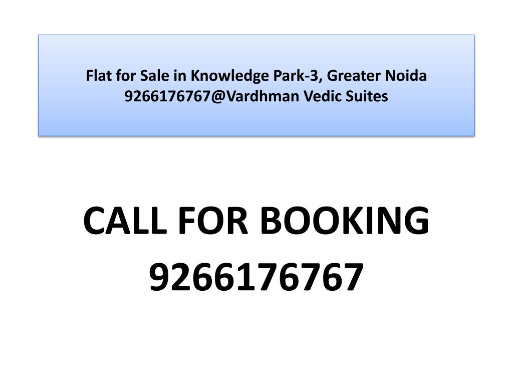 flat for sale in knowledge park 3 greater noida 9266176767@vardhman vedic suites