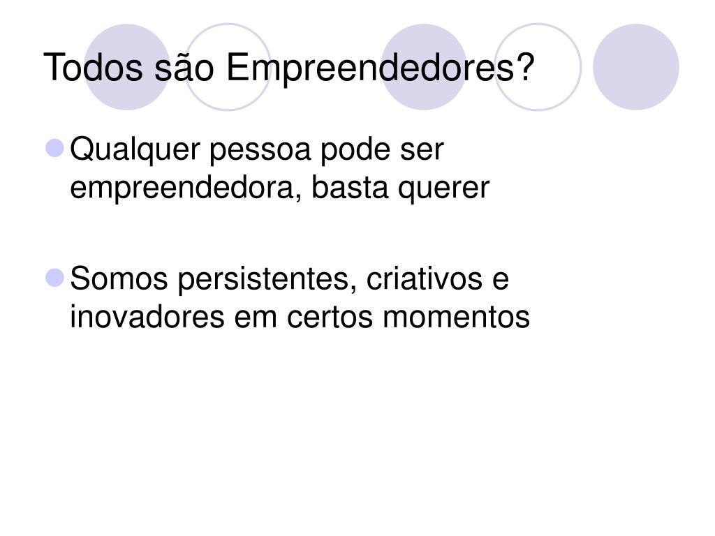 Todos são Empreendedores?