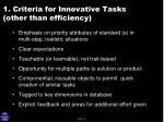 1 criteria for innovative tasks other than efficiency