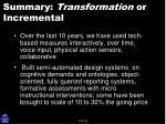 summary transformation or incremental