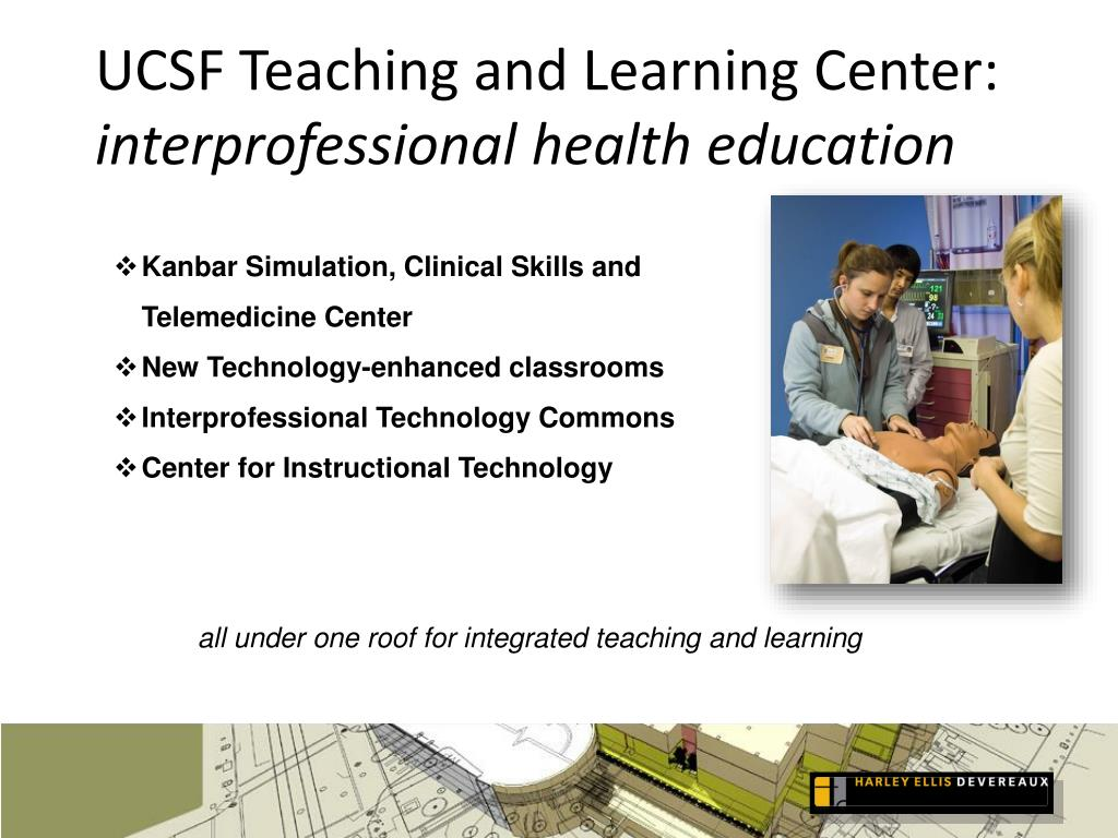 ucsf teaching and learning center interprofessional health education l.
