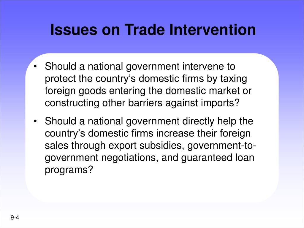 Issues on Trade Intervention