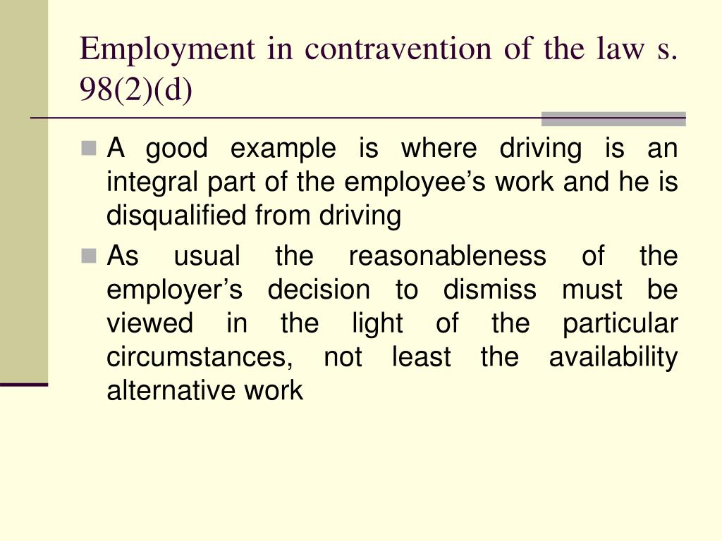 Employment in contravention of the law s. 98(2)(d)