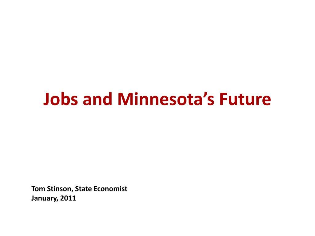 Jobs and Minnesota's Future
