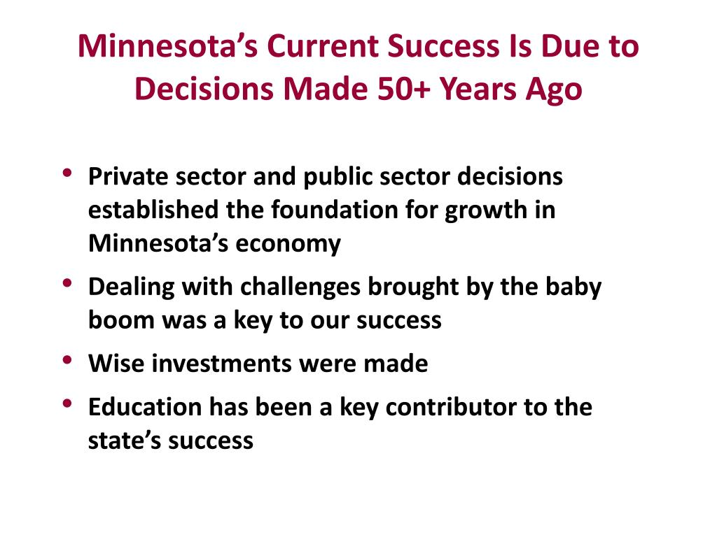 Minnesota's Current Success Is Due to Decisions Made 50+ Years Ago