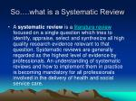 so what is a systematic review