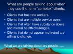 what are people talking about when they use the term complex clients