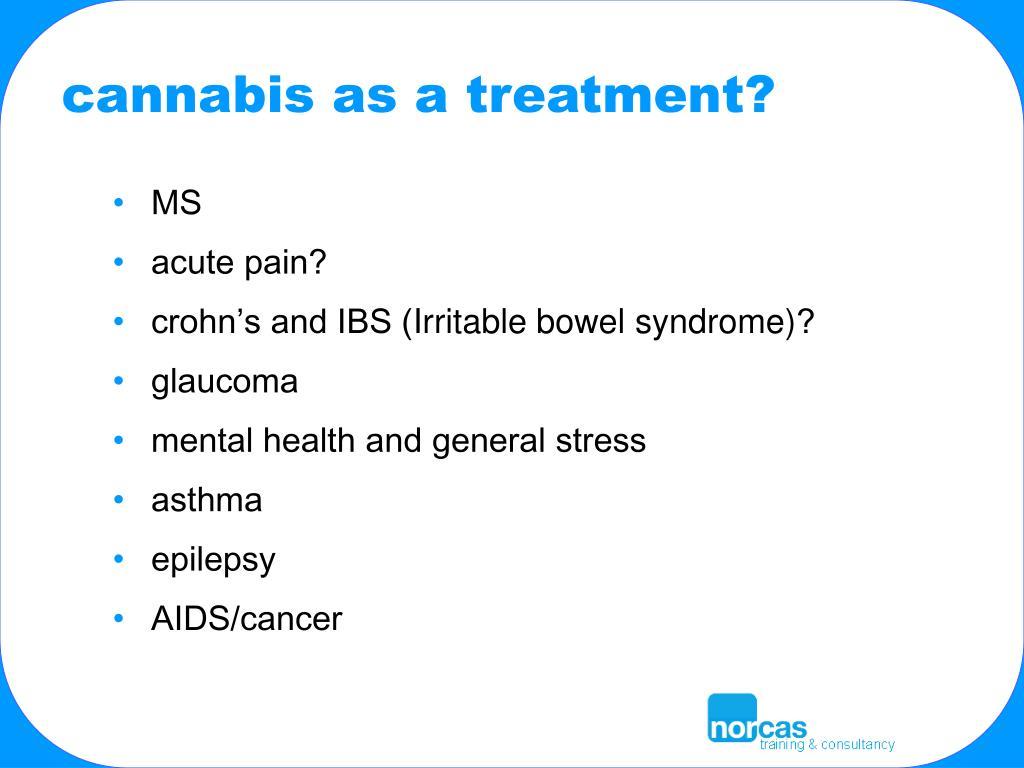 cannabis as a treatment?