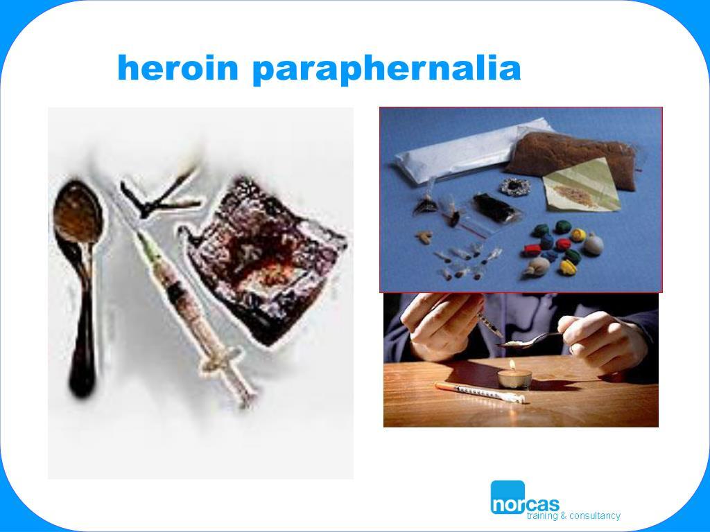 heroin paraphernalia