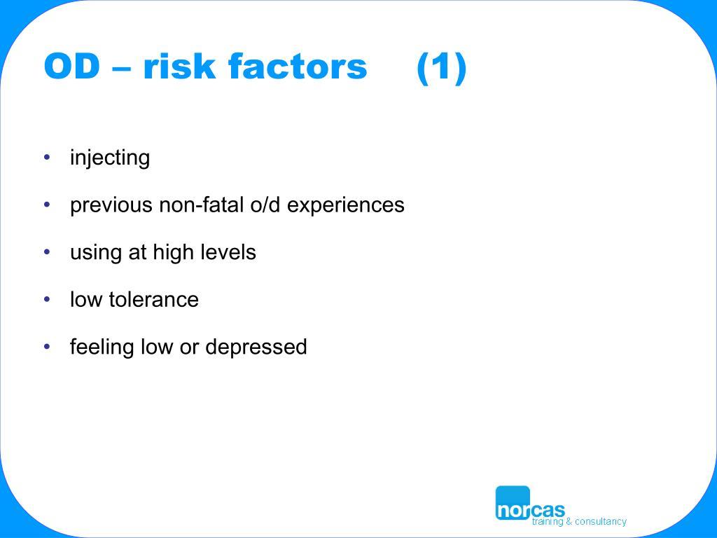 OD – risk factors    (1)