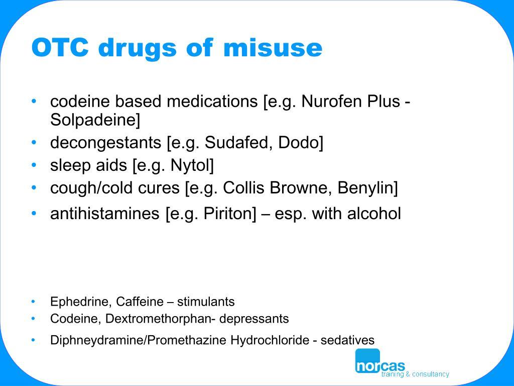 OTC drugs of misuse