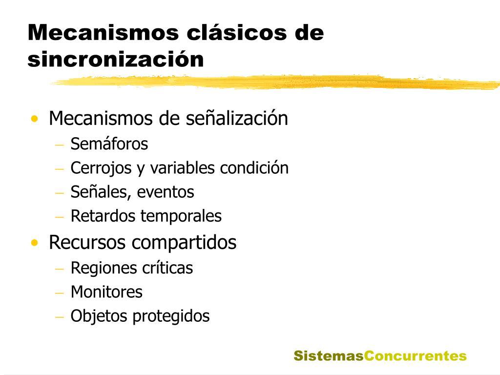 Mecanismos clásicos de sincronización