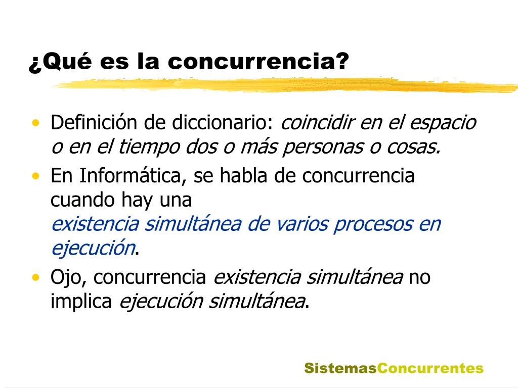 ¿Qué es la concurrencia?