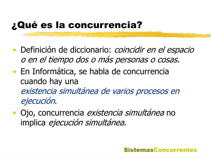 Qu es la concurrencia