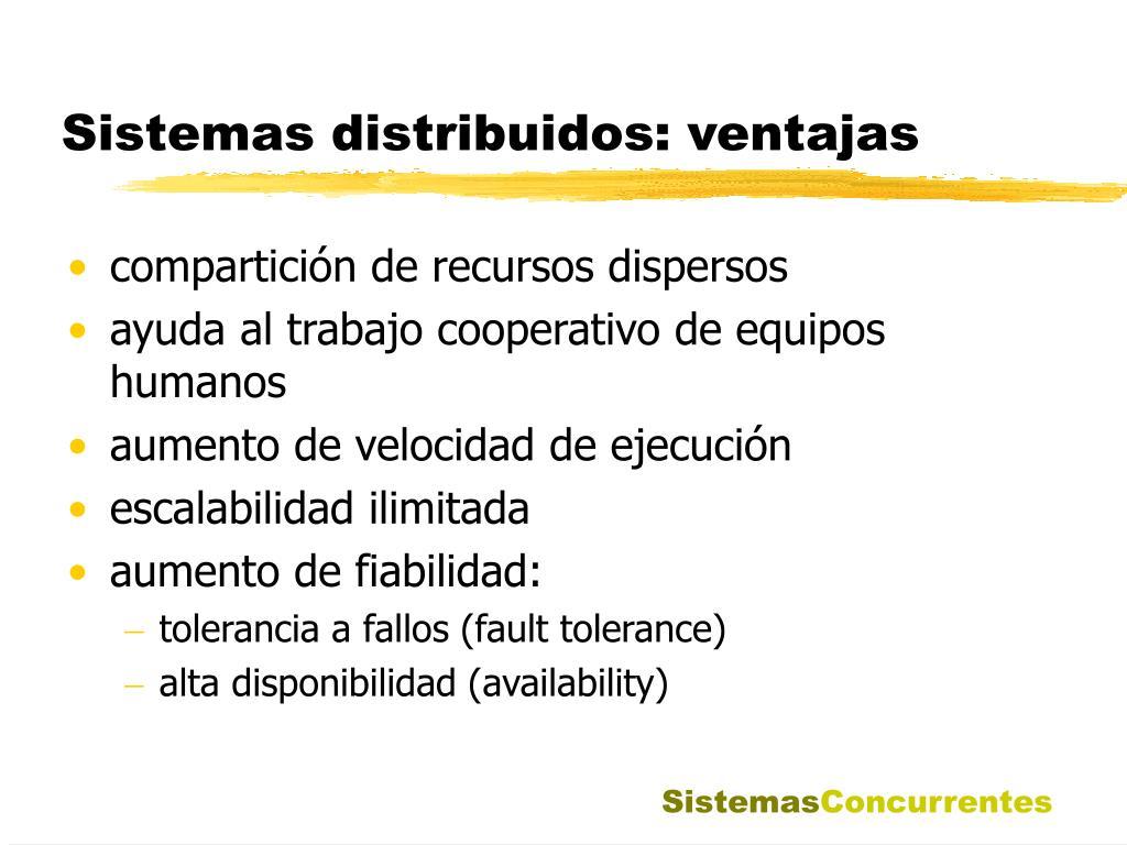 Sistemas distribuidos: ventajas