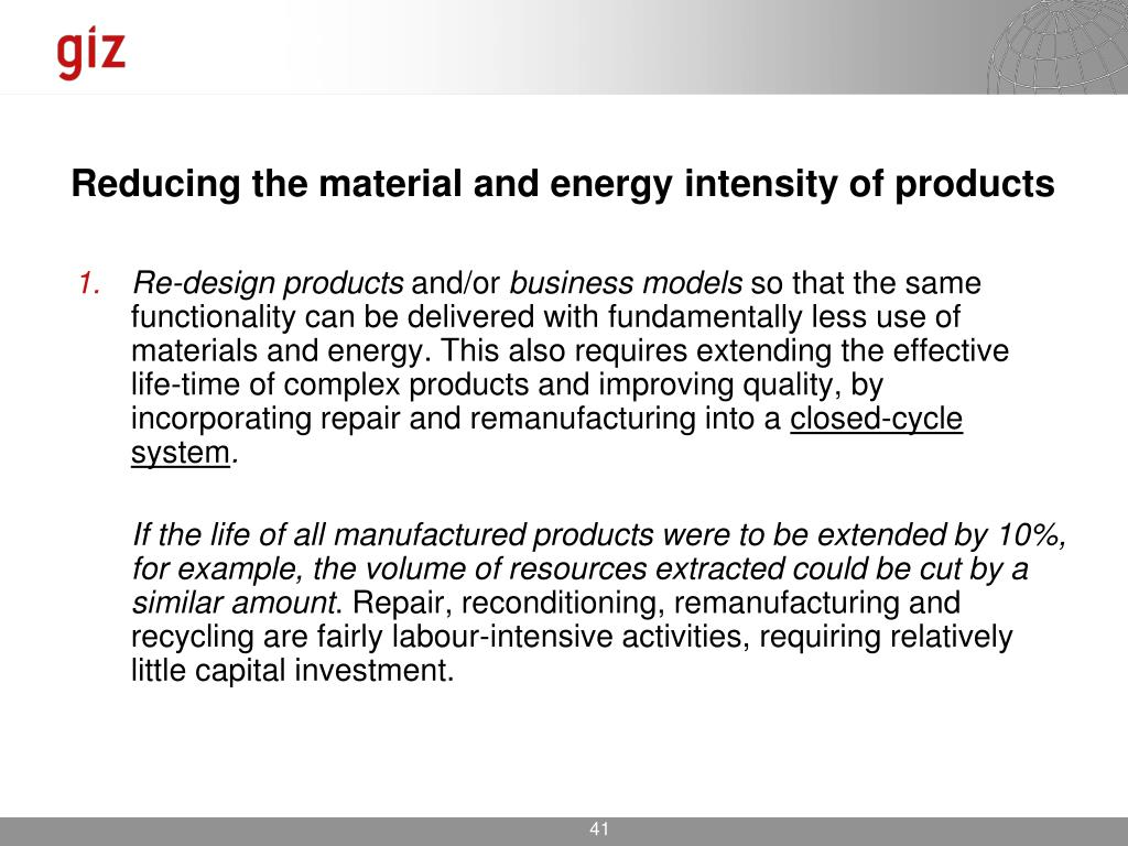 Reducing the material and energy intensity of products
