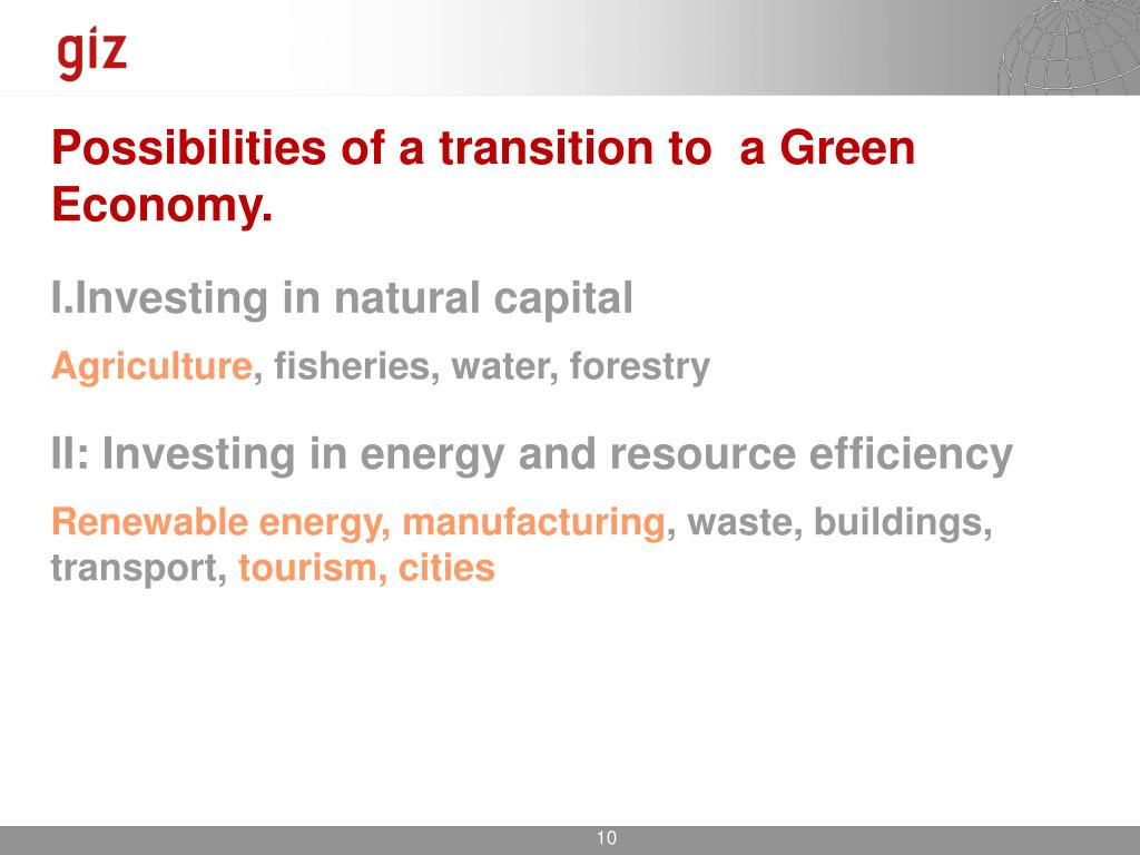 Possibilities of a transition to  a Green Economy
