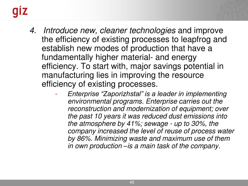 4.   Introduce new, cleaner technologies
