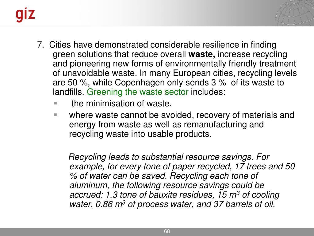 7.  Cities have demonstrated considerable resilience in finding green solutions that reduce overall