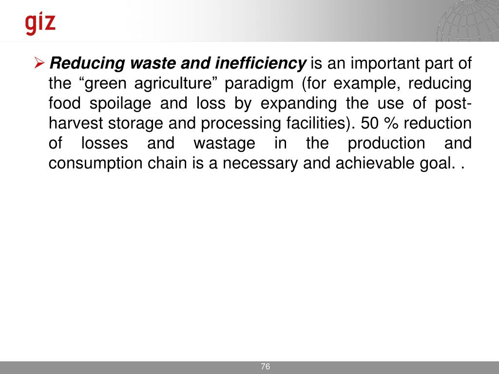 Reducing waste and inefficiency