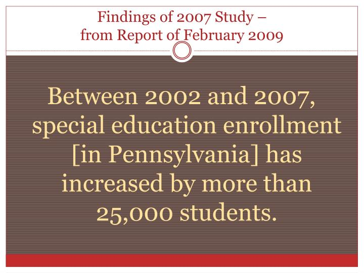 Findings of 2007 study from report of february 2009